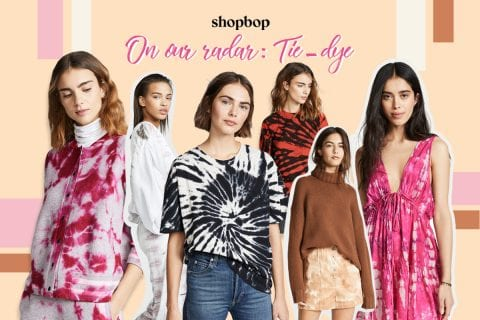 Shopbop on our radar: Tie-dye